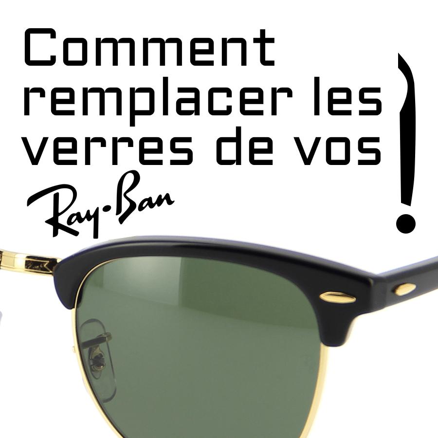 Comment remplacer les verres de vos Ray-Ban?cambiar las lentes o cristales de tus Ray-Ban