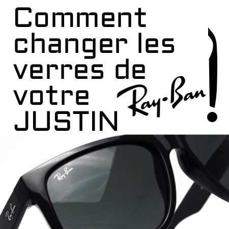 Comment changer les verres de votre Ray-Ban 4165 Justin?